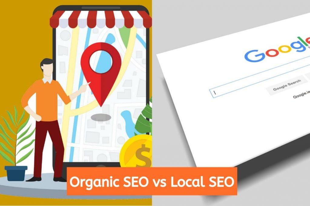 Organic SEO vs Local SEO